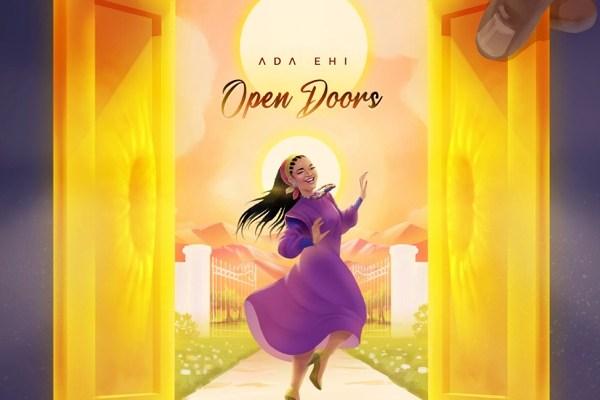 [Music] Ada Ehi – Open Doors