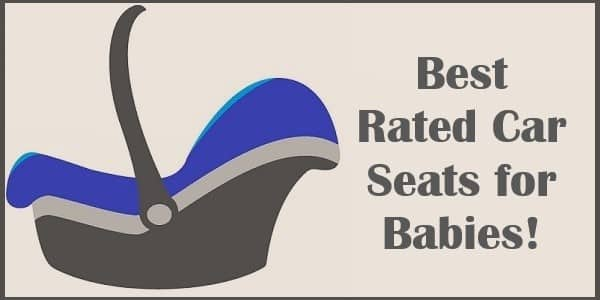 Best Rated Car Seats for Babies