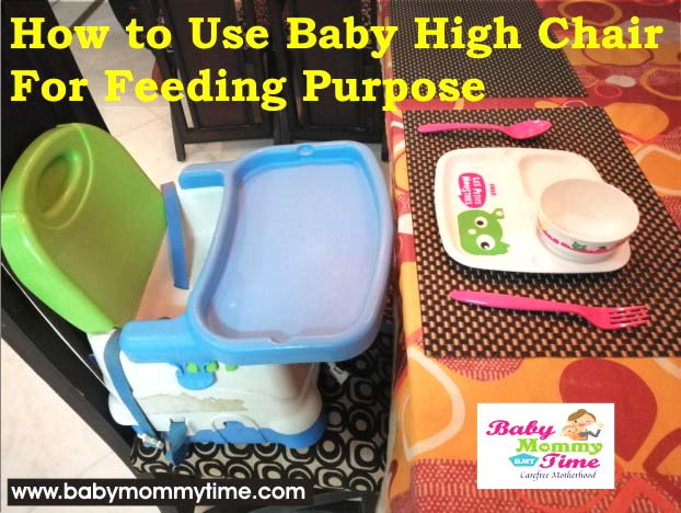 How to Use Baby High Chair For Feeding Purpose