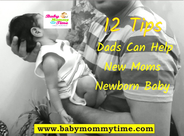 How Can Dads Help New Moms with Newborn Baby