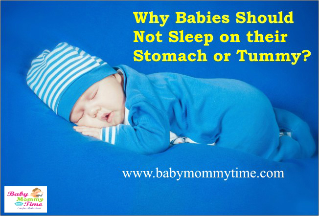 Why Babies Should Not Sleep on their Stomach or Tummy?