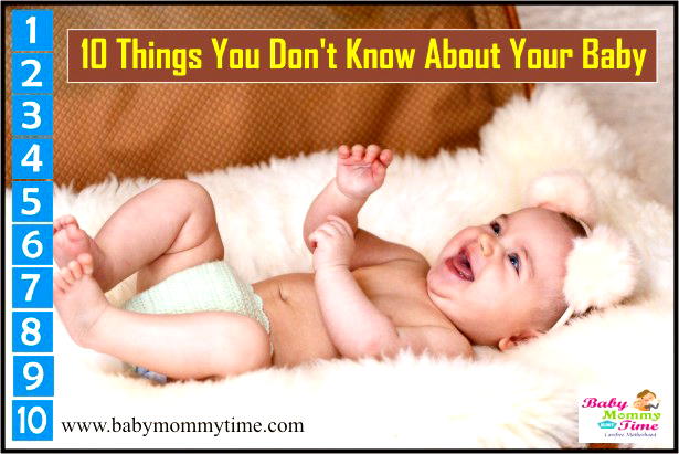 10 Things You Don't Know About Your Baby