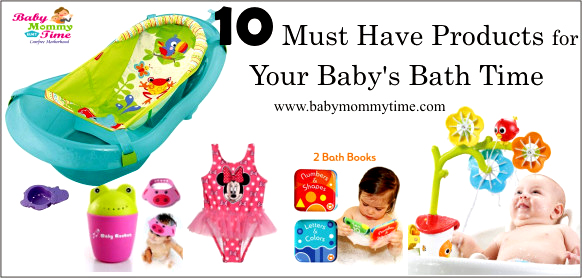 10 Must Have Products for Your Baby's Bath Time