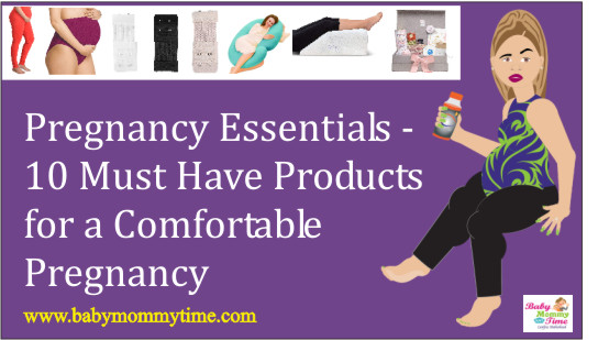 Pregnancy Essentials – 10 Must Have Products for a Comfortable Pregnancy