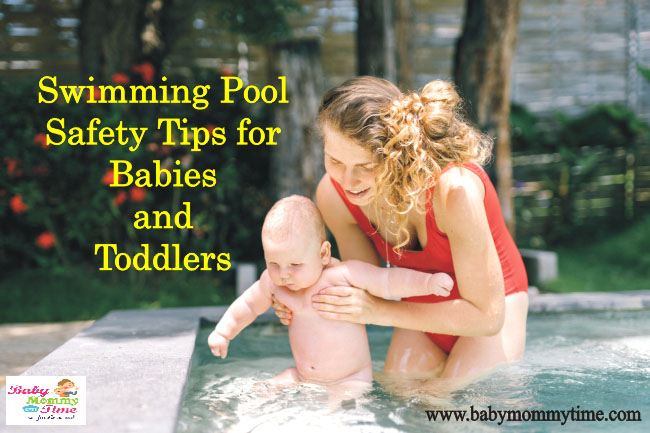 Swimming Pool Safety Tips for Babies and Toddlers