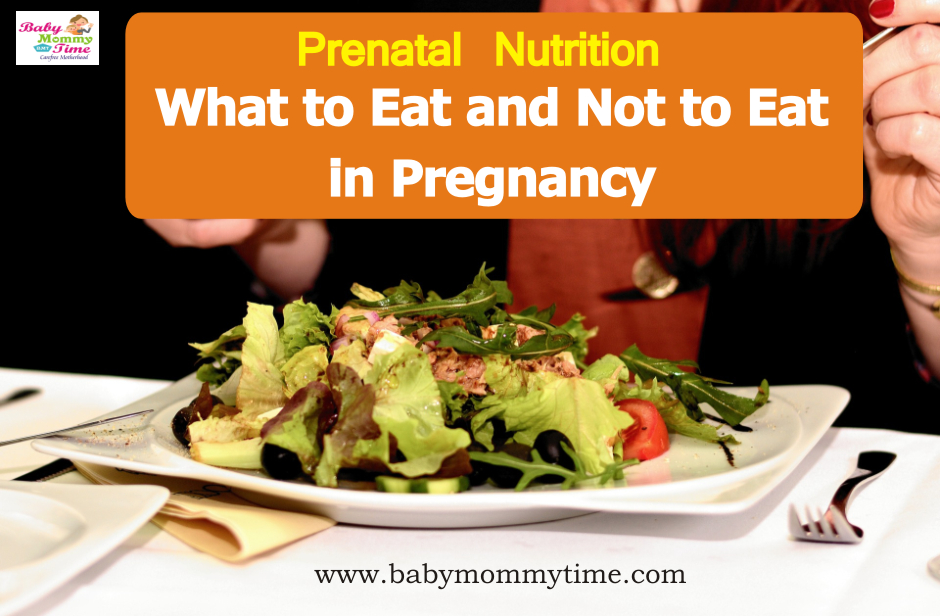 Prenatal Nutrition (What to Eat and Not to Eat in Pregnancy)