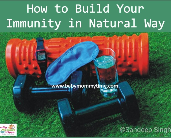 How to Build your Immunity in Natural Ways (Fitness Tips)