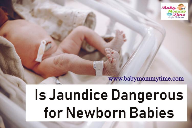 Is Jaundice Dangerous for Newborn Babies