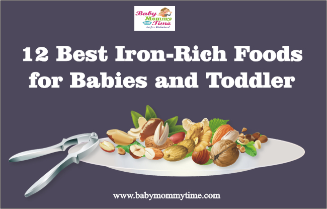 12 Best Iron Rich Foods for Babies and Toddler