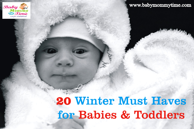 20 Winter Must Haves for Babies and Toddlers