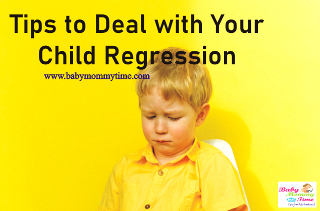14 Tips to Deal with Your Child Regression