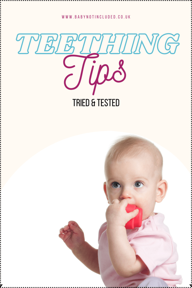 tried and tested teething tips
