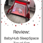 BabyHub SleepSpace Travel Cot Review