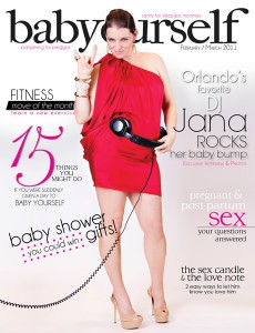 BABYOURSELF February-March Issue with Jana from XL 106.7fm