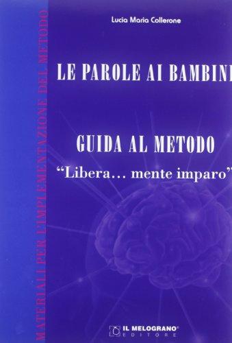 Guida teorica al metodo Liberamente imparo