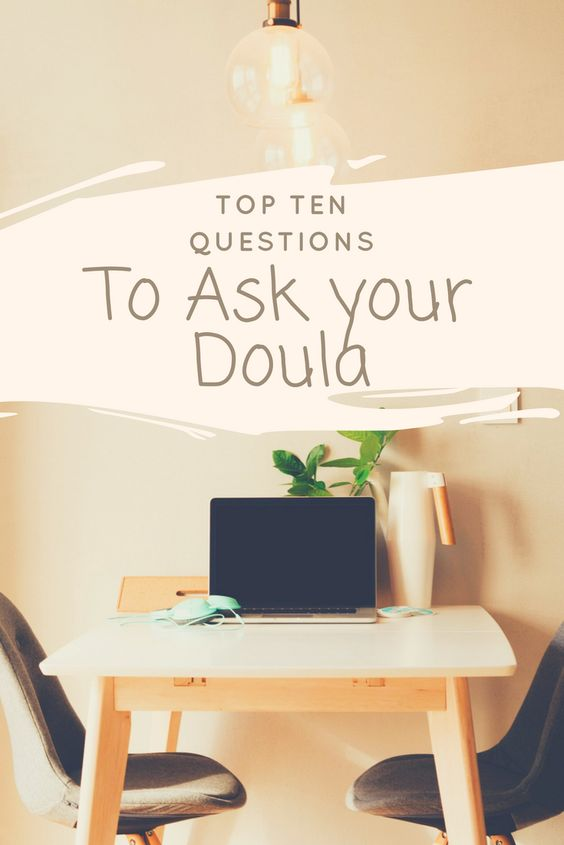 top ten questions to ask your doula