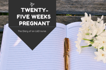 Twenty-five weeks pregnant