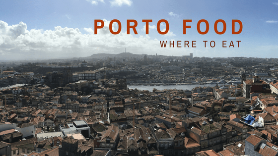 Where to Eat Good Food in Porto