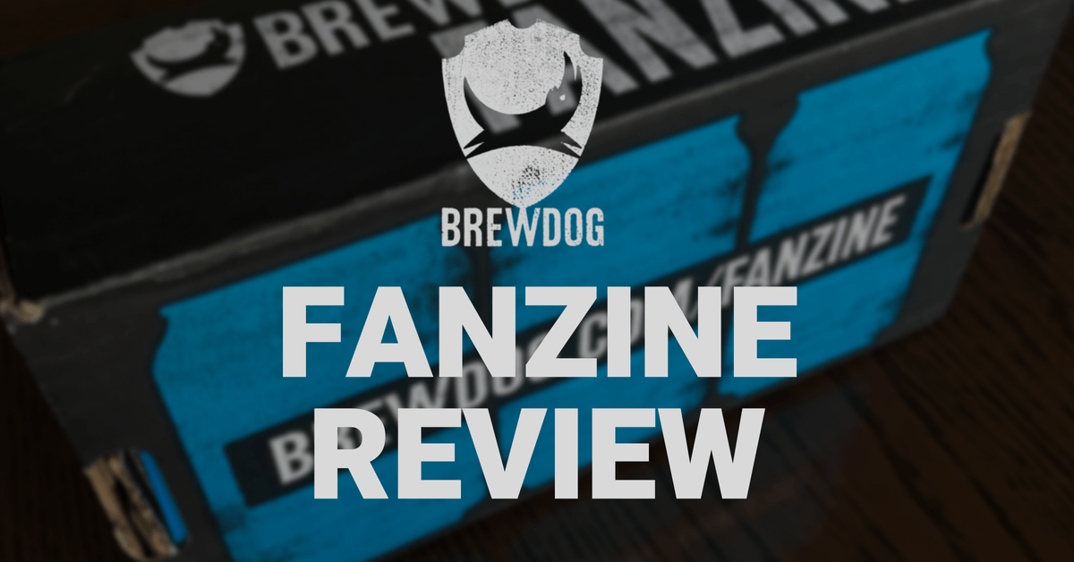 Brewdog Fanzine Review - First Impressions