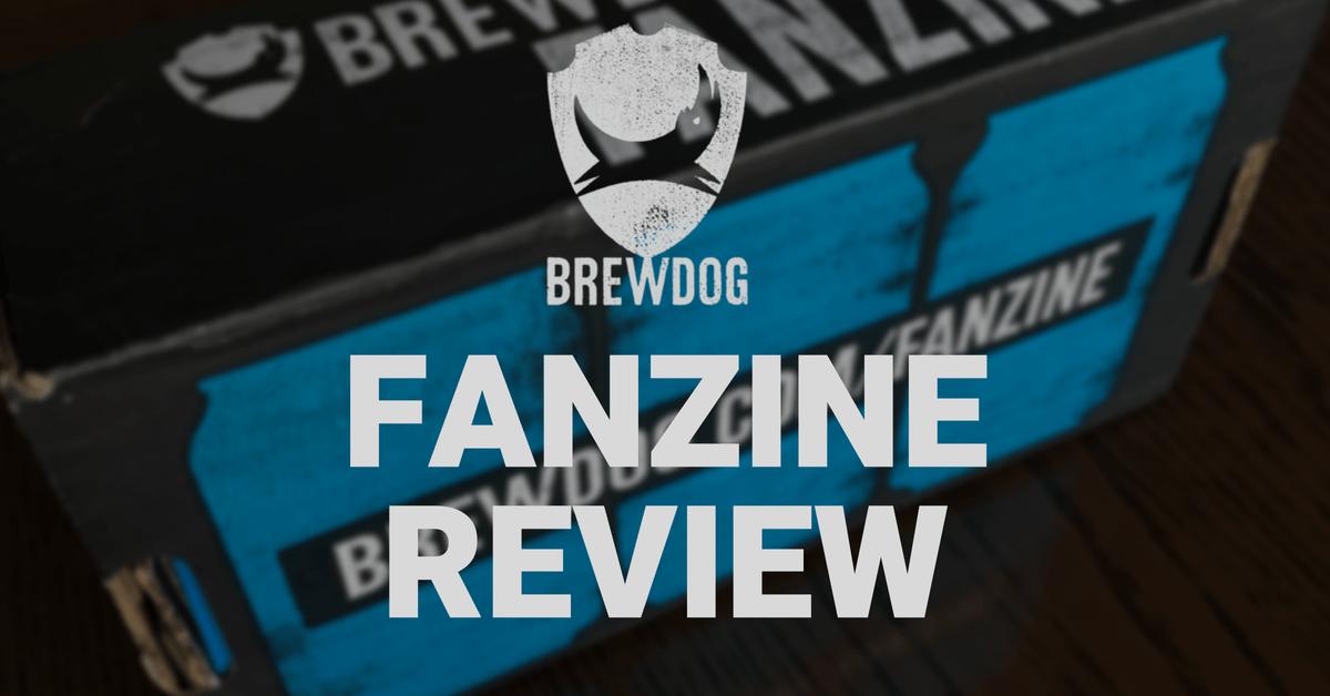 Brewdog Fanzine Review - First Impressions
