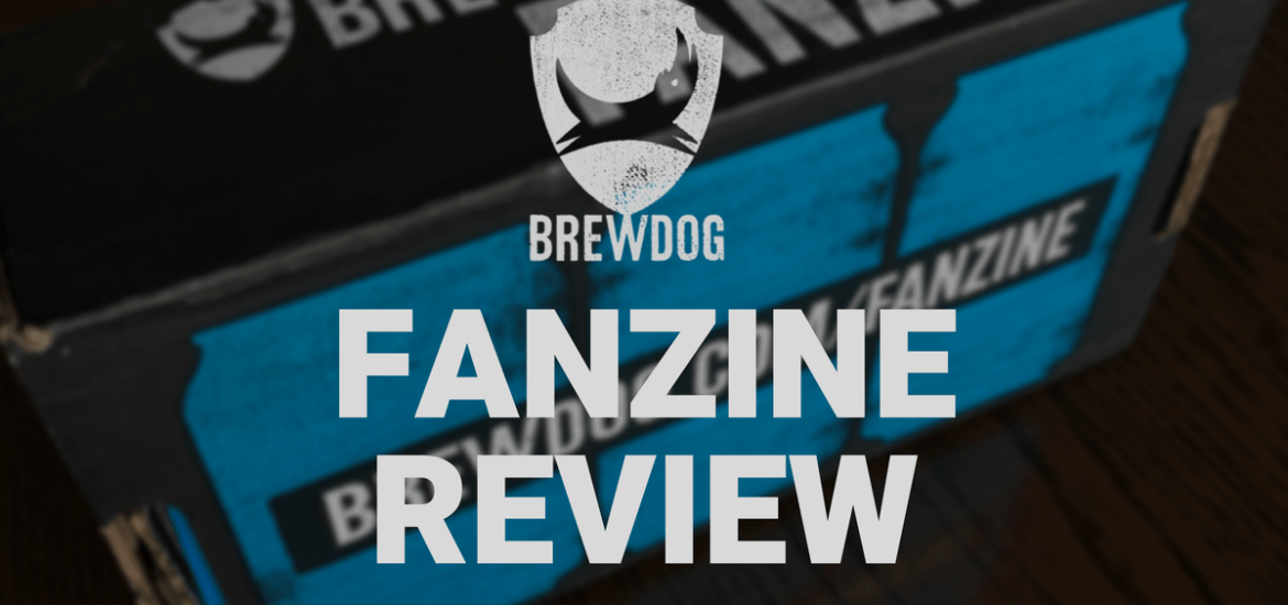 Brewdog Fanzine Review