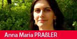 Anna Maria Praßler (Bild: Privat)