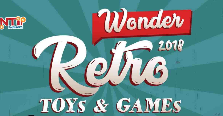 - Wonder Retro T26amp3BG A3 01 re 1 1 - พันธุ์ทิพย์ ประตูน้ำ จัดงาน 'Pantip Wonder Retro Toys & Games' 22-25 มี.ค.นี้