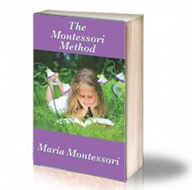 Book Cover: The Montessori method - Maria Montessori