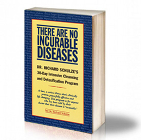 Book Cover: There Are No Incurable Diseases - Dr. Richard Schulze