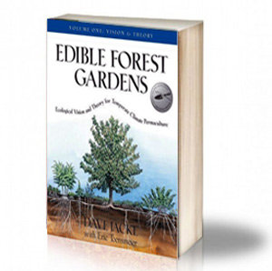 Book Cover: Edible forest gardens - Vol.1