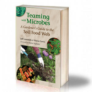 Book Cover: Teaming with Microbes - A Gardener's Guide to the Soil Food Web - Jeff Lowenfels & Wayne Lewis
