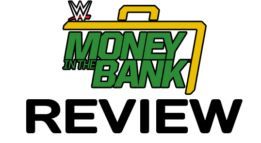Money in the Bank (2016) Review