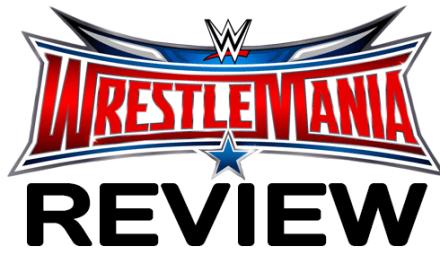 WrestleMania 32 – Live Report