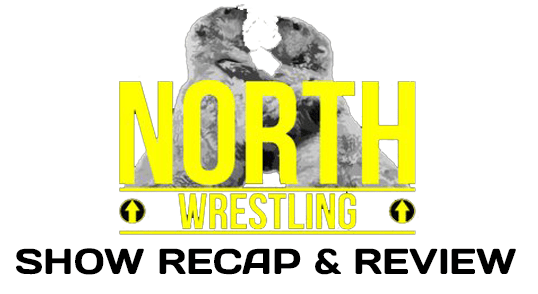 NORTH Wrestling – NCL.3: We're In This Together (February 11, 2017)