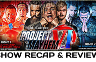 Fight Club: Pro - Project Mayhem VI - Night Two: The Fighting Revolver (September 23, 2017)
