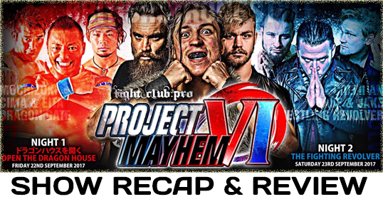 Fight Club: Pro – Project Mayhem VI – Night Two: The Fighting Revolver (September 23, 2017)