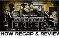 Fight Club: Pro - International Tekkers Part 2: Championship Edition (August 25, 2017)