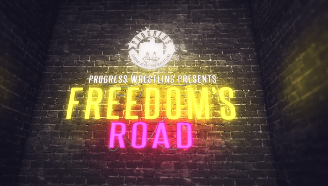 "PROGRESS – Freedom's Road – Episode 2: ""The Good, The Badman, And The Ugly"""