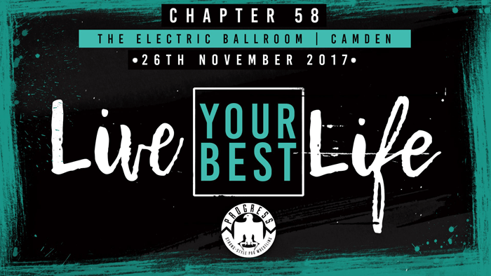 PROGRESS Chapter 58: Live Your Best Life (November 26, 2017)