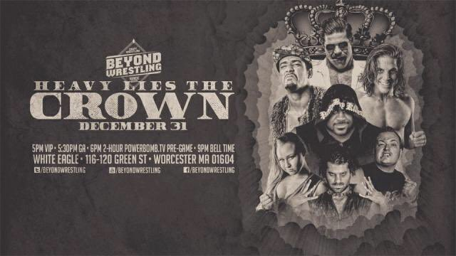 Beyond Wrestling Heavy Lies The Crown (December 31, 2017)