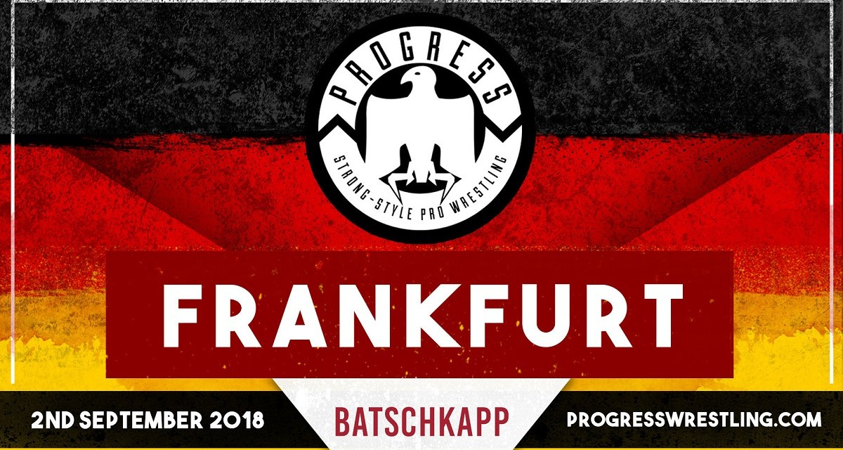 PROGRESS Frankfurt (September 02, 2018)