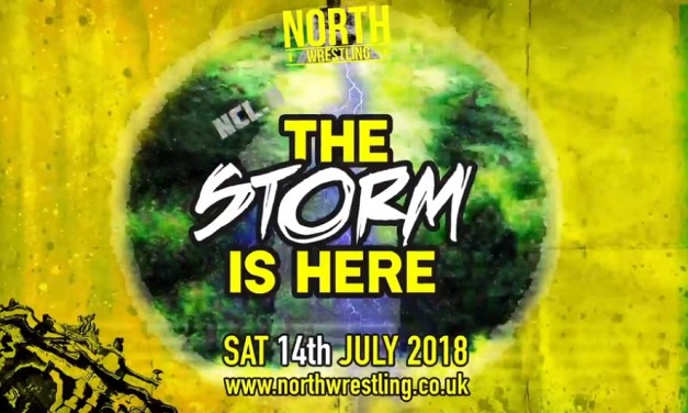 The Near Fall: NORTH Wrestling NCL.11: The Storm Is Here (July 15, 2018)