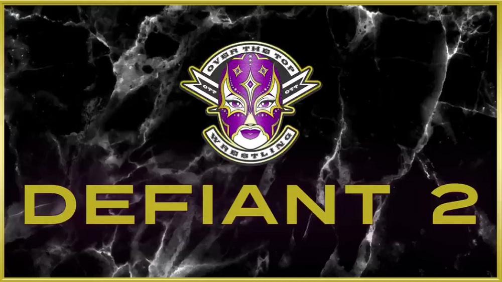 OTT Defiant 2 (October 14, 2018)