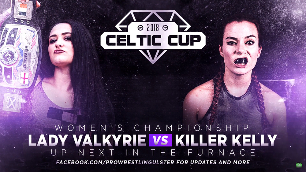 Match Review: Killer Kelly vs. Valkyrie (Pro Wrestling Ulster, Celtic Cup 2018) (September 23, 2018)