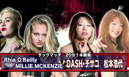 Match Review: DASH Chisako & Hiroyo Matsumoto vs. Millie McKenzie & Rhia O'Reilly (Sendai Girls, Joshi Puroresu Big Show 2018 In Sendai) (October 14, 2018)