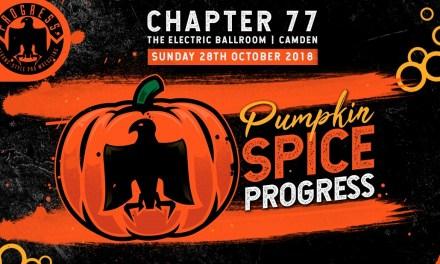 PROGRESS Chapter 77: Pumpkin Spice PROGRESS (October 28, 2018)