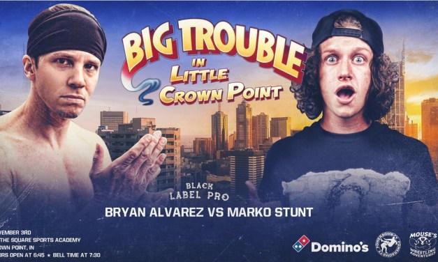 Match Review: Marko Stunt vs. Bryan Alvarez (Black Label Pro Big Trouble In Little Crown Point) (November 03, 2018)