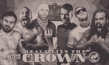 Beyond Wrestling Heavy Lies The Crown (December 31, 2018)