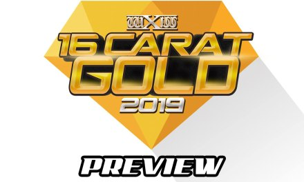 wXw 16 Carat Gold 2019 Weekend Preview