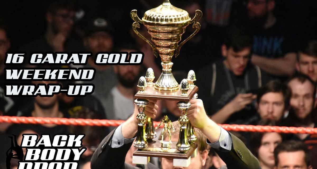 wXw 16 Carat Gold 2019 Wrap-Up